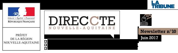 DIRECCTE AQUTAINE (Direction Régionale des Entreprises, de la Concurrence, de la consomation, du travail et de l'emploi) - NEWSLETTER DIRECCTE #9 - MARS 2017